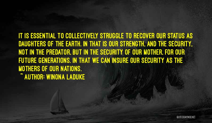 Winona LaDuke Quotes 1775115