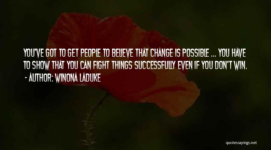 Winona LaDuke Quotes 1988272