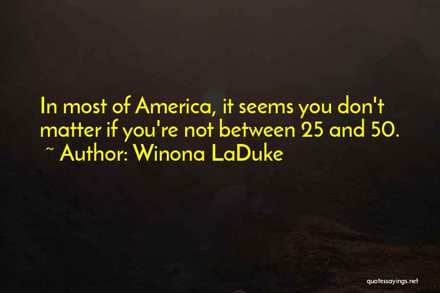 Winona LaDuke Quotes 224119