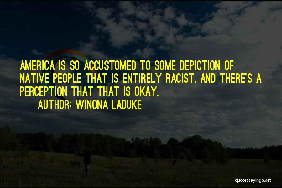 Winona LaDuke Quotes 2267413