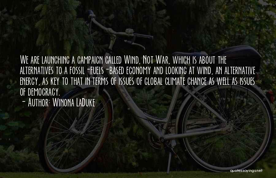 Winona LaDuke Quotes 423872