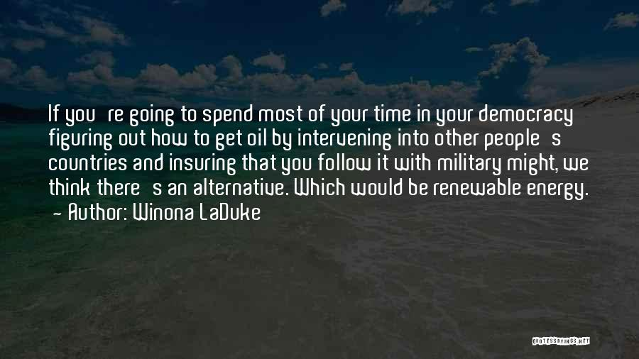 Winona LaDuke Quotes 745912