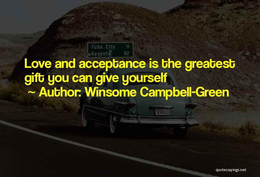 Winsome Campbell-Green Quotes 741043