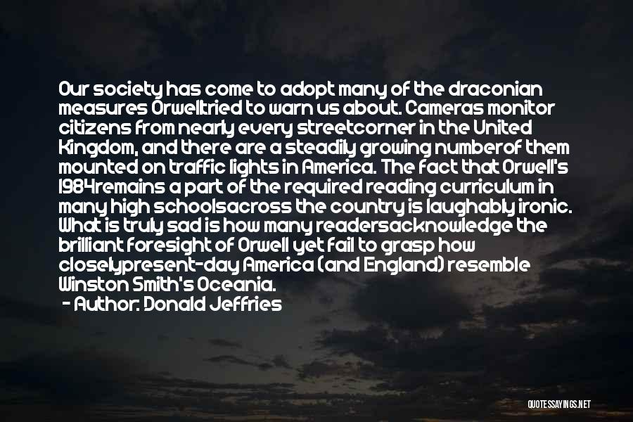 Winston 1984 Quotes By Donald Jeffries
