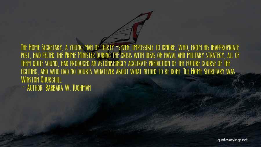 Winston Churchill Naval Quotes By Barbara W. Tuchman