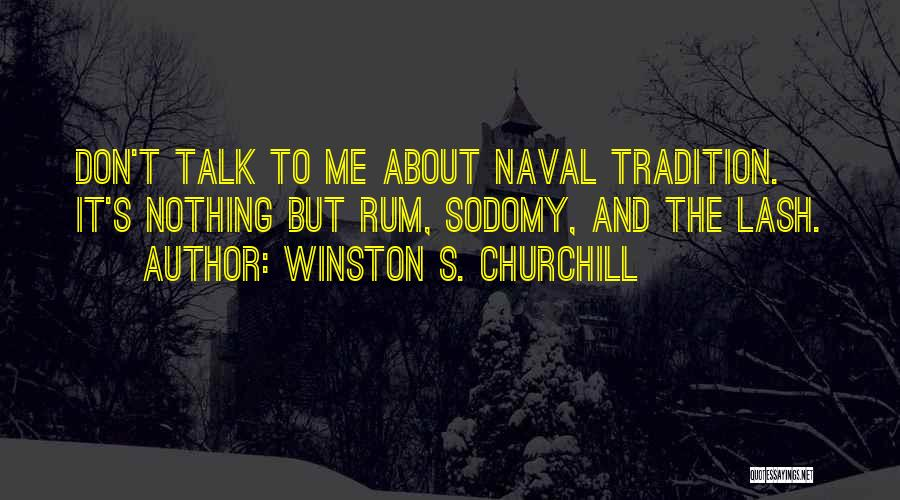 Winston Churchill Naval Quotes By Winston S. Churchill