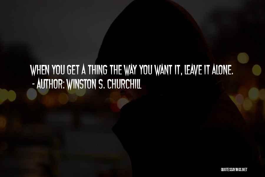 Winston S. Churchill Quotes 1198393