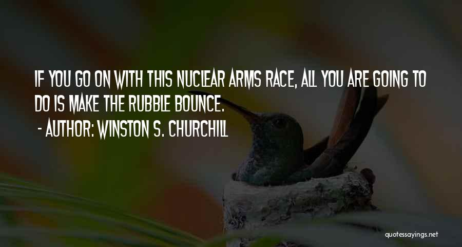 Winston S. Churchill Quotes 227931