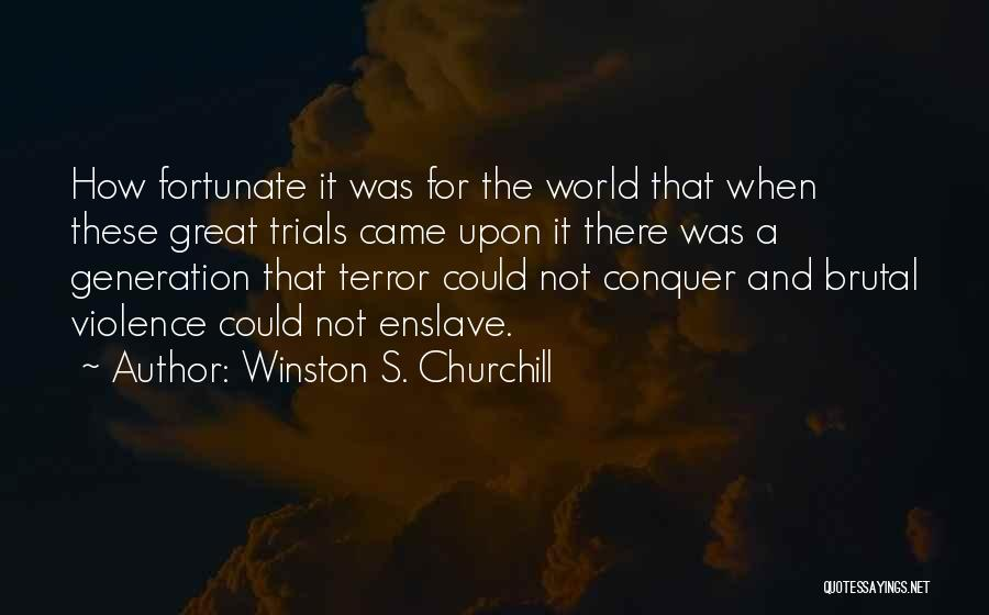Winston S. Churchill Quotes 572479