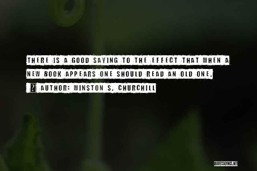 Winston S. Churchill Quotes 610389