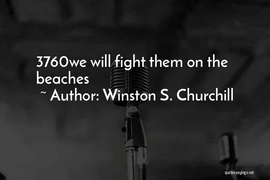 Winston S. Churchill Quotes 683981