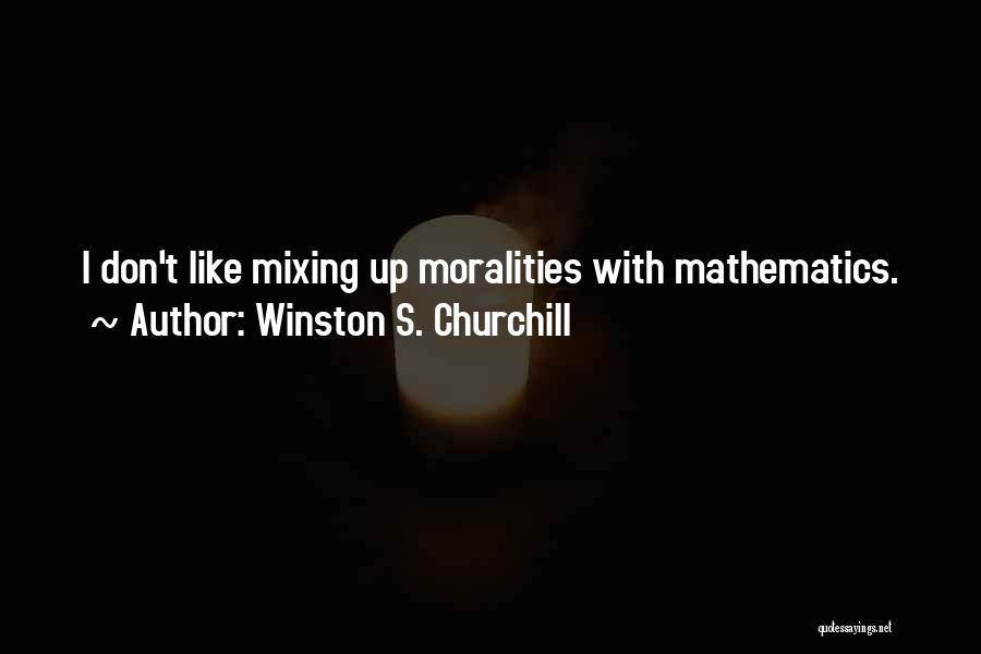 Winston S. Churchill Quotes 695975
