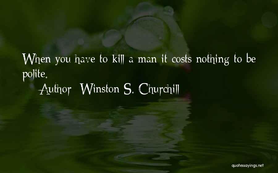Winston S. Churchill Quotes 834301