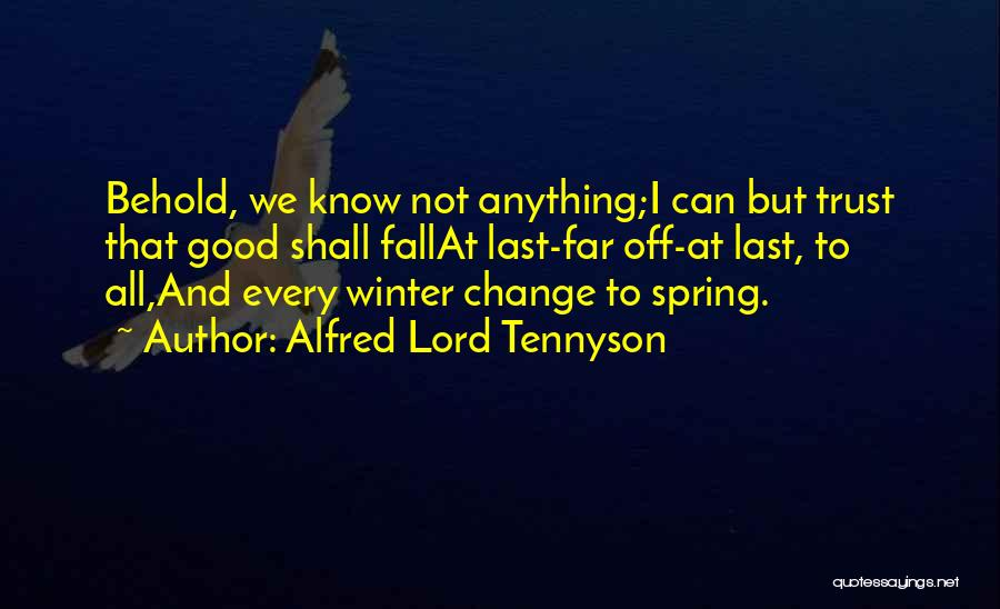 Winter And Change Quotes By Alfred Lord Tennyson
