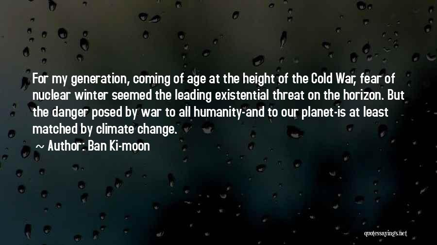 Winter And Change Quotes By Ban Ki-moon