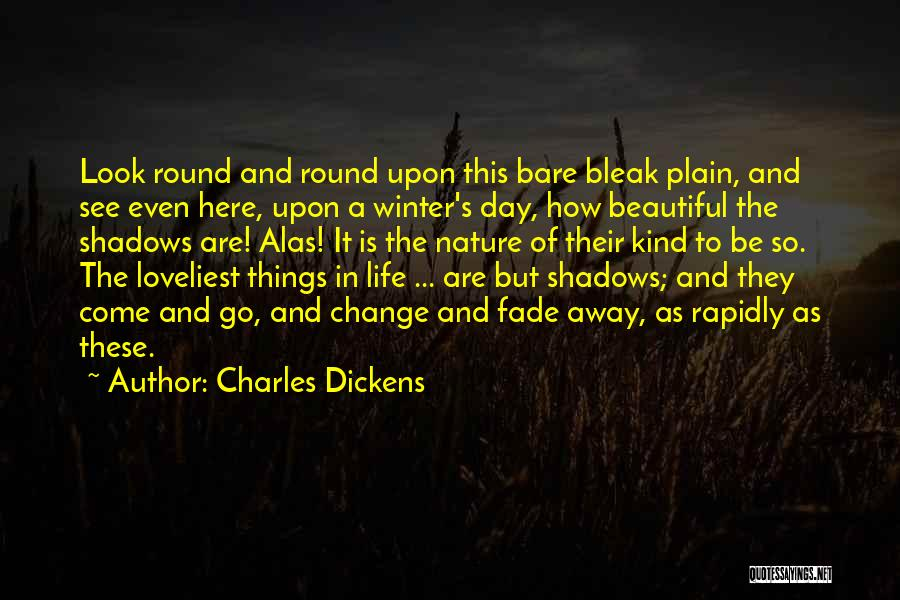 Winter And Change Quotes By Charles Dickens