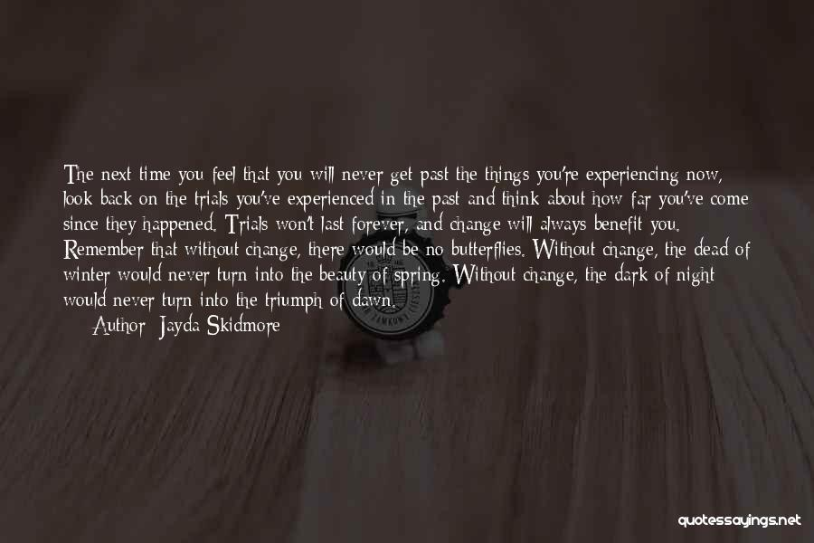 Winter And Change Quotes By Jayda Skidmore