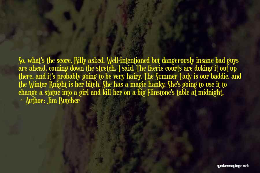 Winter And Change Quotes By Jim Butcher