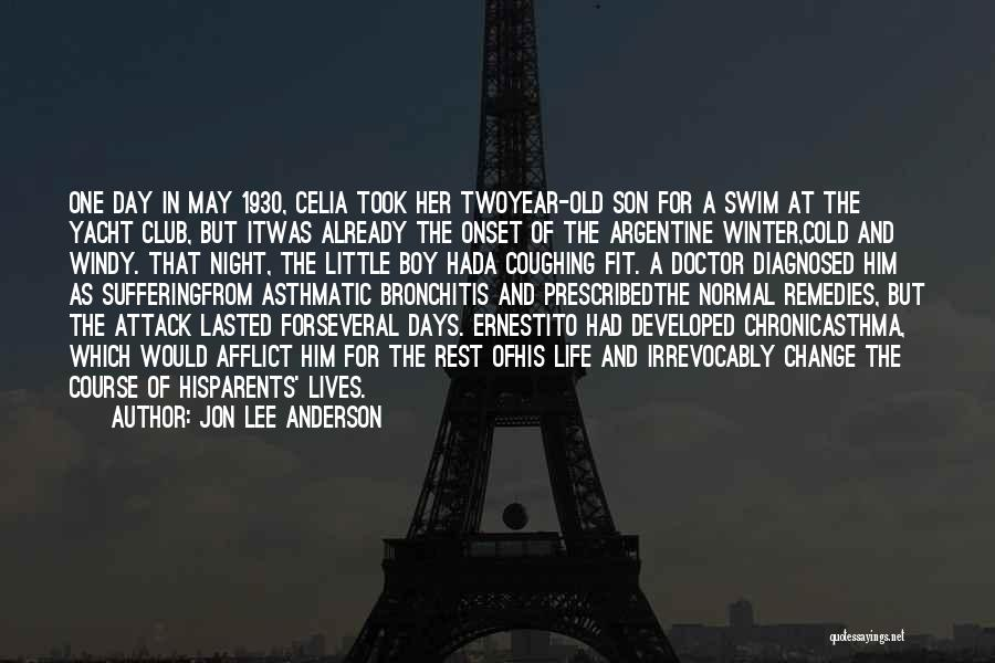 Winter And Change Quotes By Jon Lee Anderson