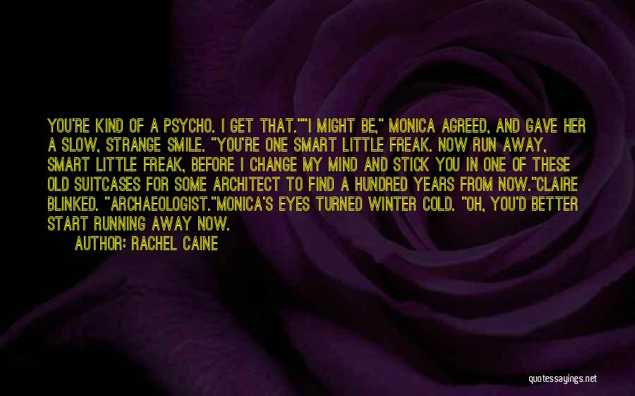Winter And Change Quotes By Rachel Caine