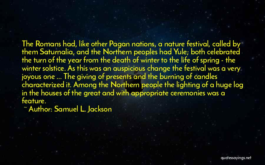 Winter And Change Quotes By Samuel L. Jackson