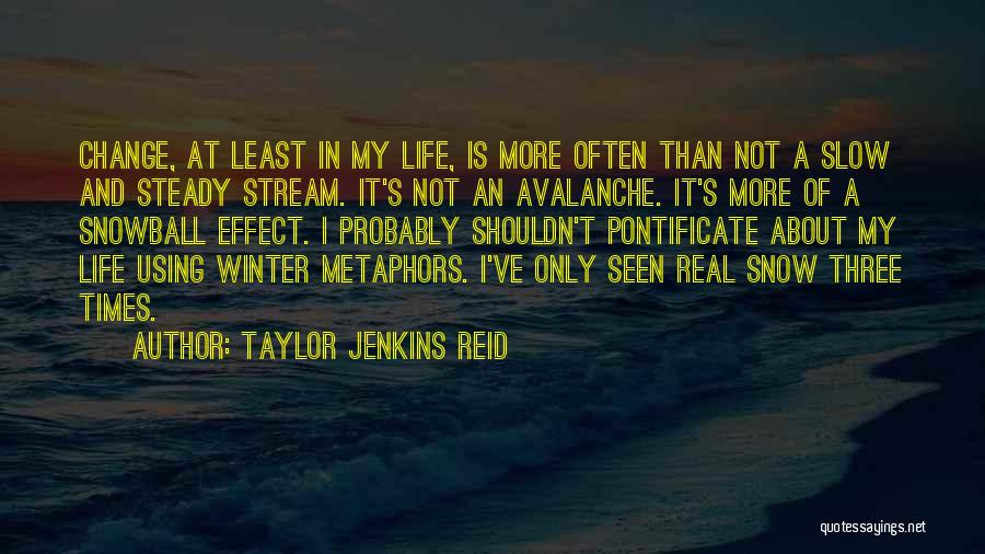 Winter And Change Quotes By Taylor Jenkins Reid