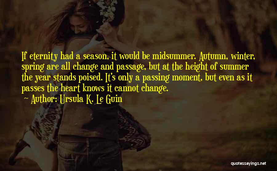 Winter And Change Quotes By Ursula K. Le Guin
