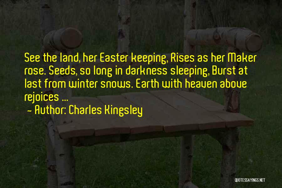 Winter Rose Quotes By Charles Kingsley