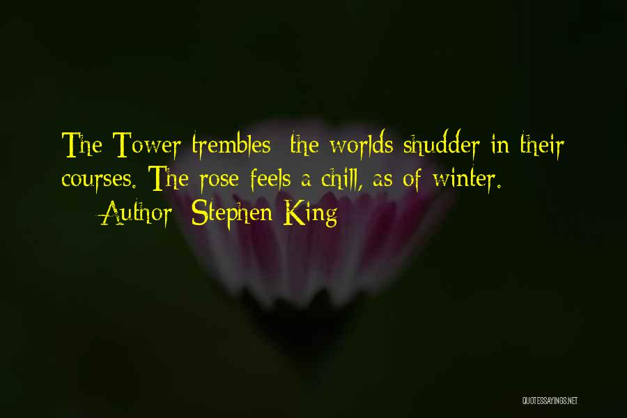 Winter Rose Quotes By Stephen King