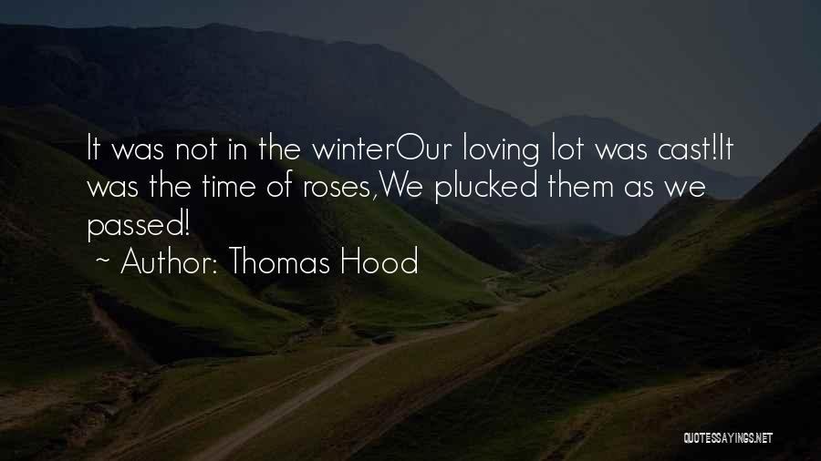 Winter Rose Quotes By Thomas Hood