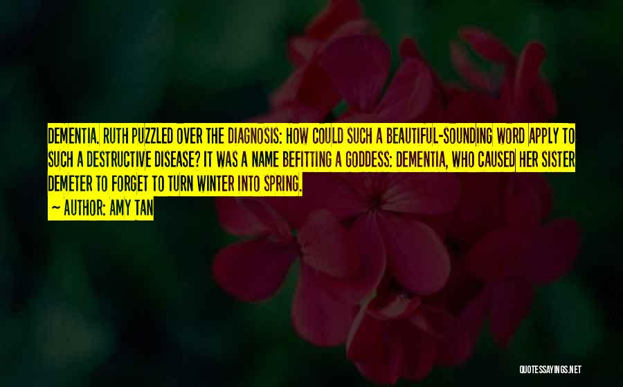 Winter Vs Spring Quotes By Amy Tan