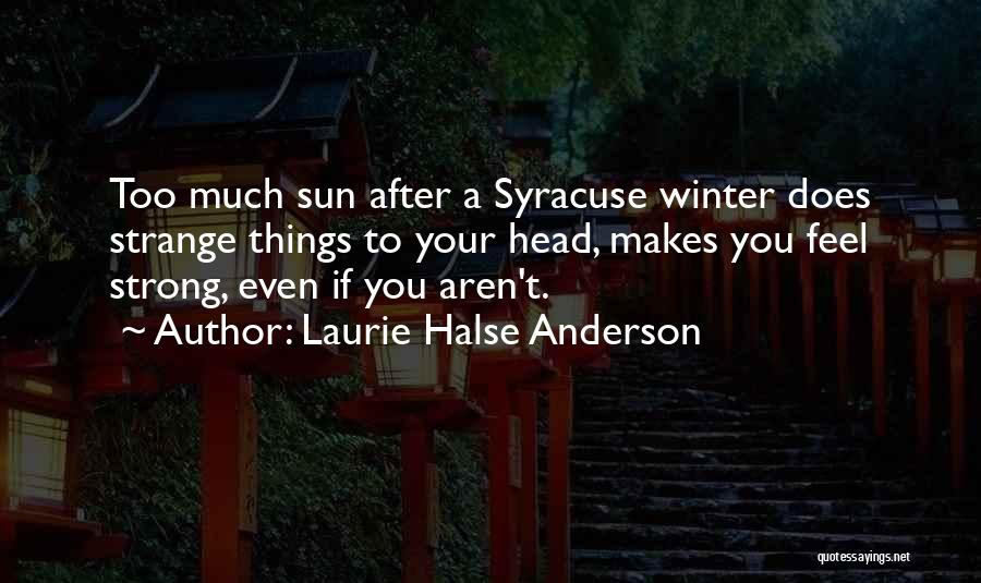 Winter Vs Spring Quotes By Laurie Halse Anderson