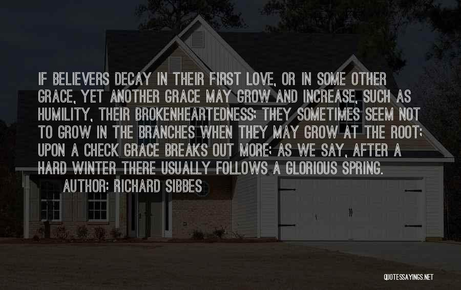 Winter Vs Spring Quotes By Richard Sibbes