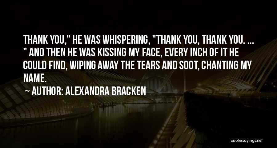 Wiping Tears Quotes By Alexandra Bracken