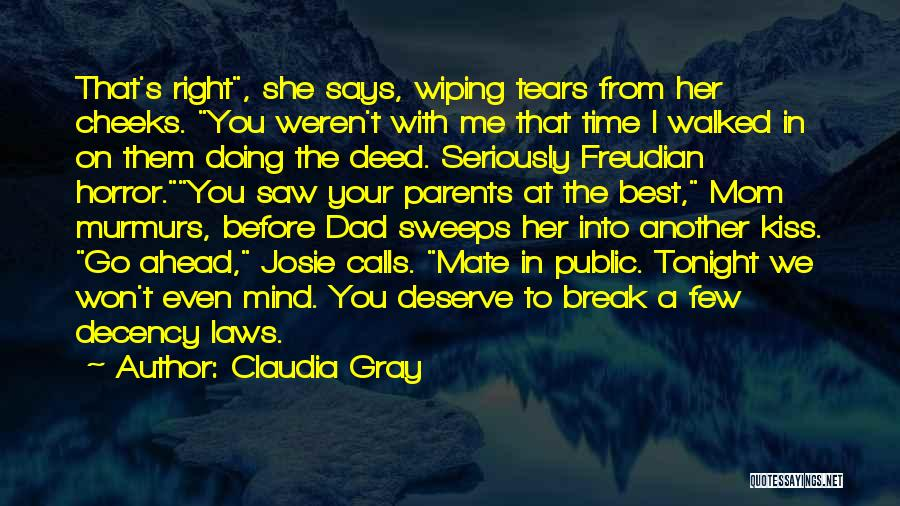 Wiping Tears Quotes By Claudia Gray