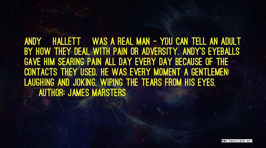 Wiping Tears Quotes By James Marsters