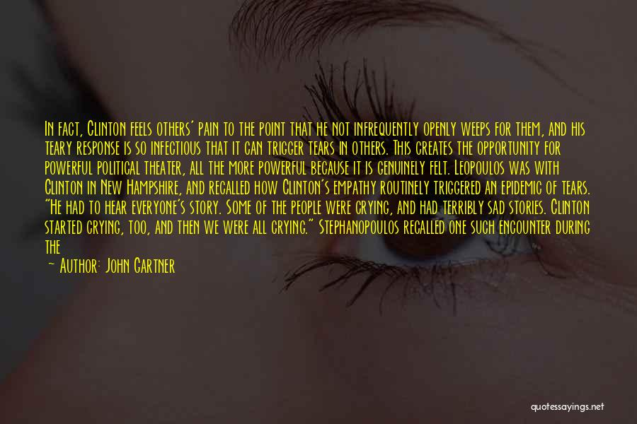 Wiping Tears Quotes By John Gartner