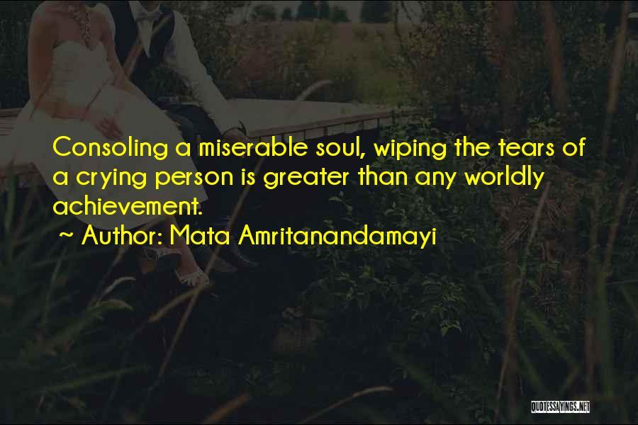 Wiping Tears Quotes By Mata Amritanandamayi