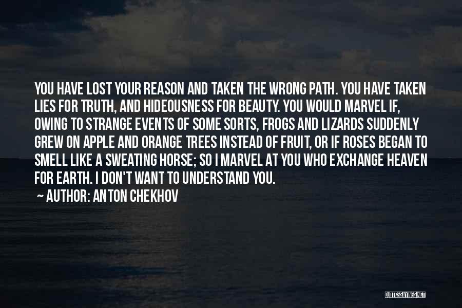 Wisdom And Trees Quotes By Anton Chekhov