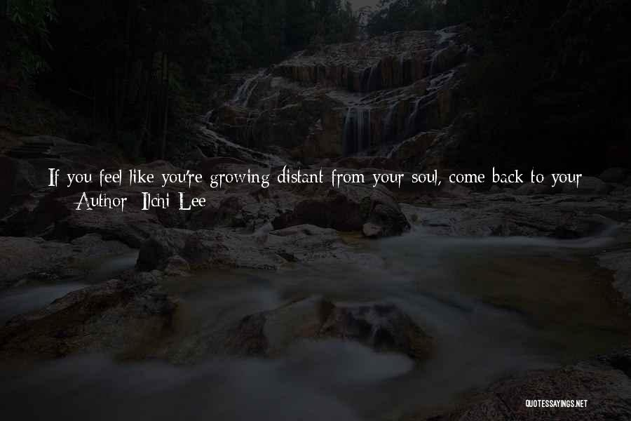 Wisdom And Trees Quotes By Ilchi Lee