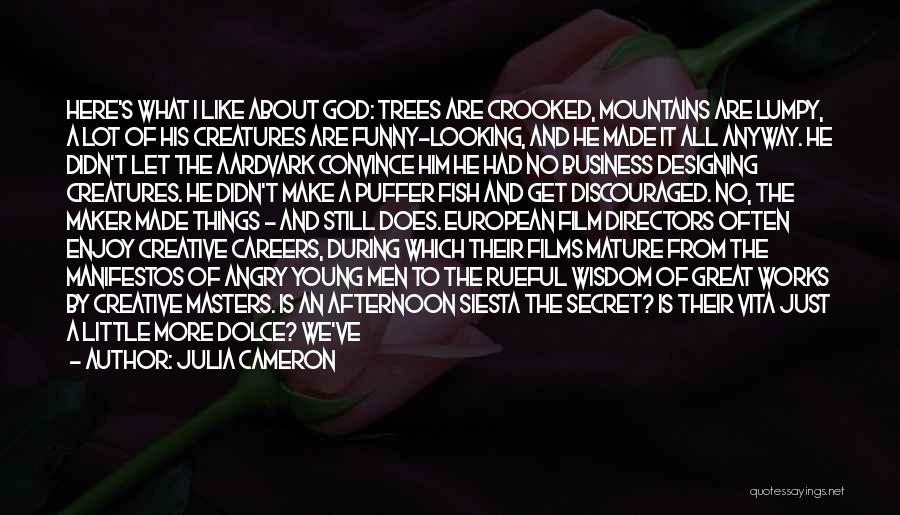 Wisdom And Trees Quotes By Julia Cameron