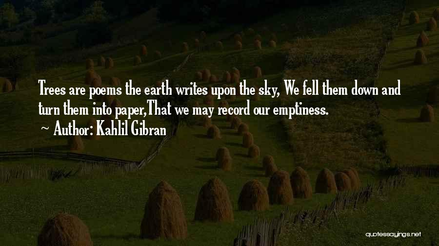 Wisdom And Trees Quotes By Kahlil Gibran