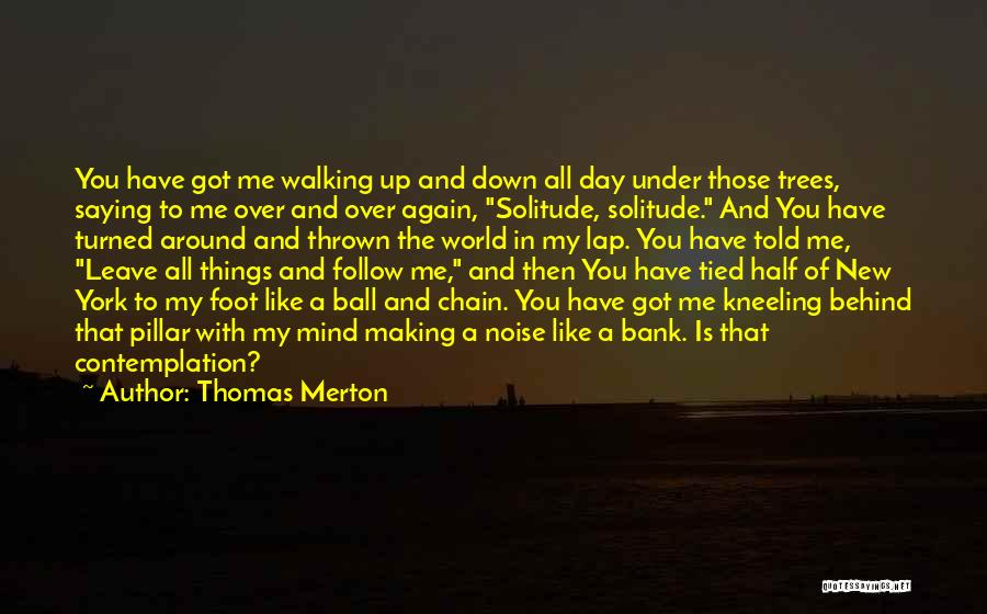 Wisdom And Trees Quotes By Thomas Merton