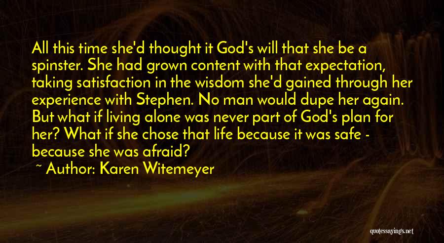 Wisdom Gained Through Experience Quotes By Karen Witemeyer