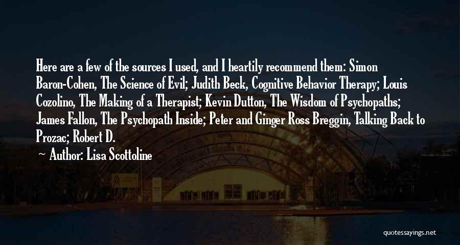 Wisdom Of Psychopath Quotes By Lisa Scottoline