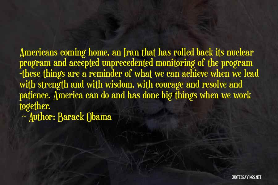 Wisdom Strength And Courage Quotes By Barack Obama