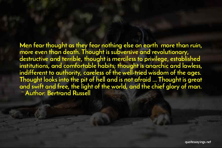 Wisdom Strength And Courage Quotes By Bertrand Russell