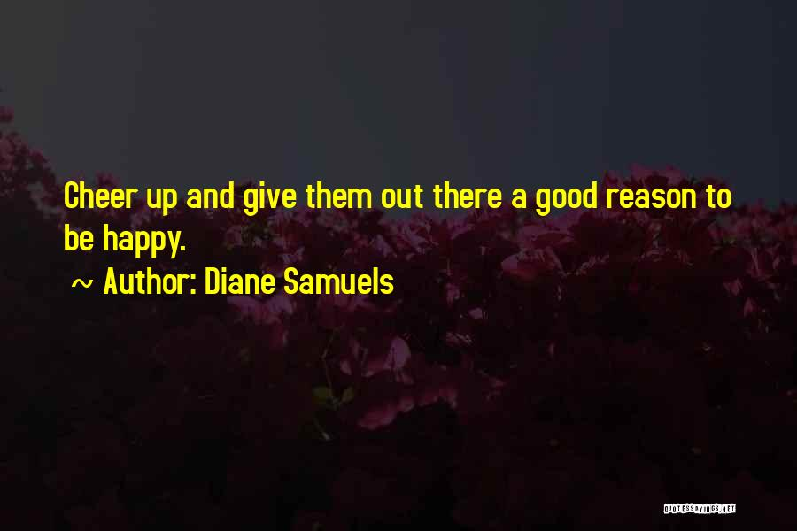 Wisdom Strength And Courage Quotes By Diane Samuels