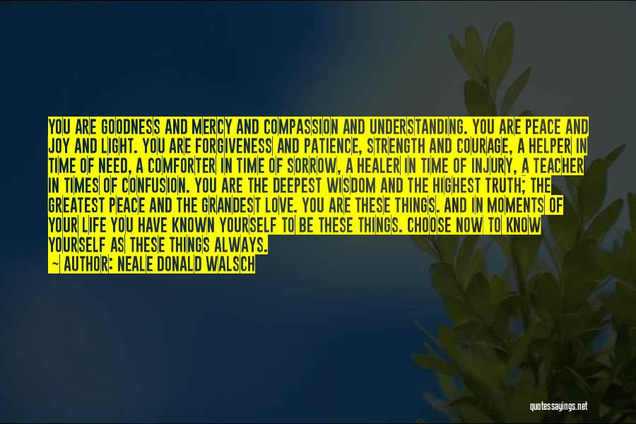 Wisdom Strength And Courage Quotes By Neale Donald Walsch