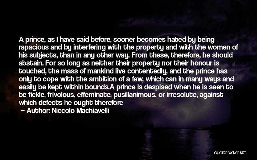 Wisdom Strength And Courage Quotes By Niccolo Machiavelli